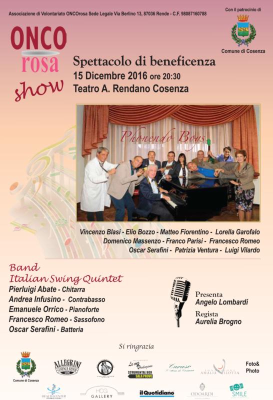 Onco Rosa Show – Spettacolo di beneficenza 2016